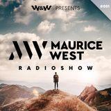 W&W pres. Maurice West Radioshow 002