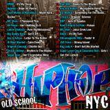 Old School Hip Hop - NYC Mixtape