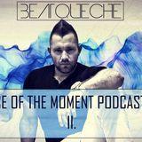 BeatQueche - Noise Of The Moment Podcast Mix 2,