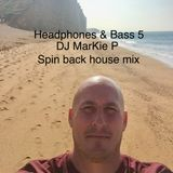 Headphones & Bass ( Vol 5 ) The Funky Disco Spinback house mix