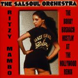 SALSOUL ORCHESTRA - RITZY MAMBO -THE BOBBY BUSNACH HUSTLIN' AT THE HOLLYWOOD REMIX -9.59