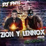 DJ PHIL - ZION Y LENNOX MIX RELOADED