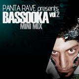 panta Rave presents BASSOOKA mini mix vol 2
