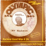 Rocking Good Way Vol 24 - Olympic meets Keith Hudson