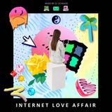 DJ UCHIAGE / INTERNET LOVE AFFAIR