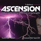 Ascension with Fullerlove Episode 042 September 2011 Ft Lee Haslam
