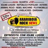 # 181 Arariboia Rock News - 05.09.2018 - Especial Iolme Lugon