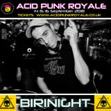 BIRINIGHT - Acid Punk Royale 2018 Promo