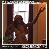 Sequence 170-DJ Aaron Andrews-January 27, 2017