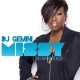 Dj Gemini #LunchBreakMix Missy Edition