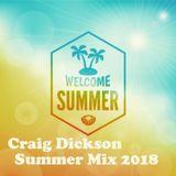 Craig Dickson Summer Mix 2018