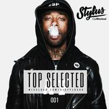 @DjStylusUK - TOP SELECTED 001 (R&B / HipHop / Afrobeat)