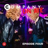 COMPANY On Air - Online Radio Show - EPISODE FOUR
