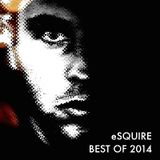 eSQUIRE - Best of 2014 Podcast