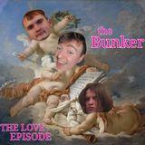 The Bunker - Season 2 Ep.2 Love