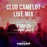 <<<2016.03.11 Fri>>> INTERNATIONAL CAMELOT LIVE MIX DJ TAKUMA