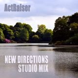 ActRaiser - New Directions Mix (November 2016)