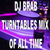 DJ Brab - Turntables Mix Of All Time (Section DJ Brab)