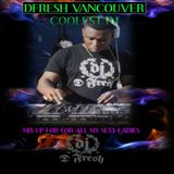 DFRESH VANCOUVER COOLEST DJ - MIXUP 2016 FOR ALL MY SEXY LADIES