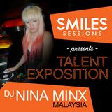 Smiles Sessions Presents Dj Niza Minx (Kuala Lumpur)