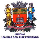 Jundiaí: 100 dias com Luiz Fernando Machado