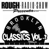 DjEro y Big Nomah - Rough Radio Show #BrooklynClassicsVol2