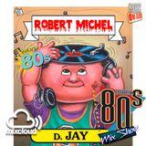 Robert Michel Coleccion Mix 17 (Disco Dance 80s)