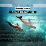 Northern Angel & Domsky Trance  - MIND BLOWING (#emotional & #uplifting #trance #collab)