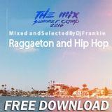 Raggaeton and Hip Hop 2016 Dj Frankie