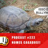 Podcast HQFan #222 NOMES CAGADOS
