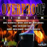 Over Proof Riddim Mix