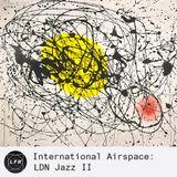 International Airspace: LDN Jazz II