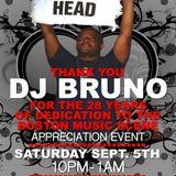 DJ BRUNO APPRECIATION EVENT FEATURING: MASTERMILLIONS, DJ CRUZZ & HOUSEHEAD PETE 9/05/15