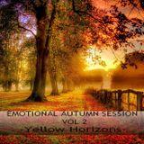EMOTIONAL AUTUMN SESSION VOL 2 - Yellow Horizons -