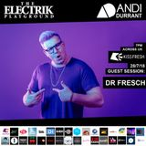 Electrik Playground 28/7/18 inc. Dr Fresch Guest Session