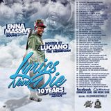 LYRICS NEVA DIE MIXTAPE hosted by LUCIANO THE MESSENJAH
