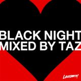 BLACK NIGHT MIX BY TAZ