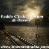 Fadda Chalice Drum & Bassey