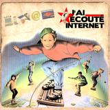 J'ai écouté - Internet