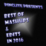 Pinclite Presents - Compilation of Best Mashups & Edits in 2016
