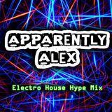 Electro House Hype MIx