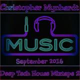 September 2016 Deep Tech House Mixtape 2