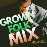 Grown Folk Lost Skool Mix