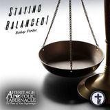 5-24-17 Staying Balanced! - Bishop Perdue