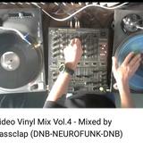 Video Vinyl Mix Vol.4 (DNB-NEUROFUNK) Mixed by BassClap (11-04-2018)