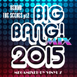 BIG BANG! MIX 2015 (BEHIND THE SCENES pt2)