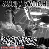 Wrongtom Sonic Switch 14 Jan 2017 @ Green Door Store - 5 Hour VINYL ONLY DJ Set