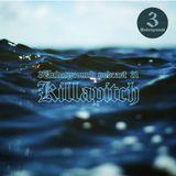 Killapitch - 3Undergrond Podcast #31