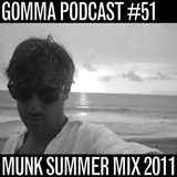 Gomma Podcast #51 - Munk Summer Mix