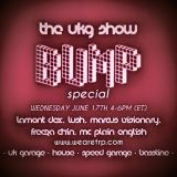 THE UKG SHOW w. BUMP CREW - JUNE 17 - 2015